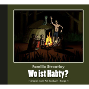 Wo ist Habty? (Familie Streatley 4)