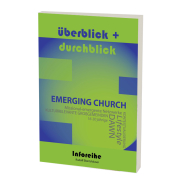 Emerging Church/ Emergente Bewegung