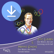 Eric Liddell / Menno Simons (mp3-Download)