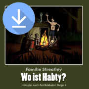 Wo ist Habty? (Familie Streatley 4) (mp3-Download)
