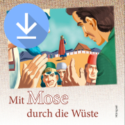 Mit Mose durch die Wüste (mp3-Download)