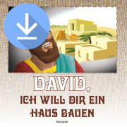 David, ich will dir ein Haus bauen (mp3-Download)