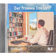 Der fromme Doktor (Hörbuch)
