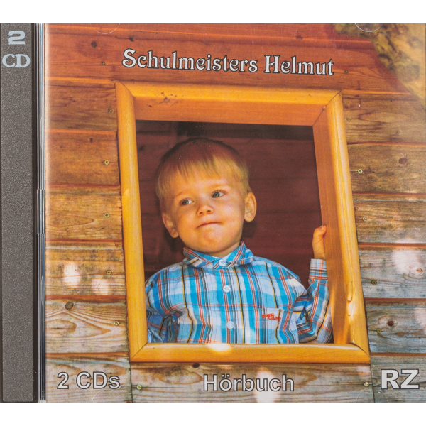 Schulmeisters Helmut (Hörbuch)