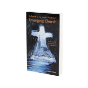 Aufbruch in ein neues Christsein - Emerging Church
